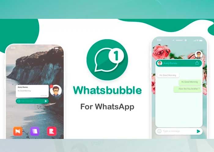 notificaciones, actualizaciones, tecnologia, burbujas de chat, truco, WhatsBubble, pasos, activacion