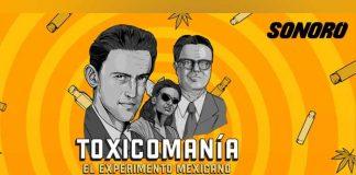 mexico, toxicomania, podcast,