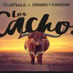 """Guaynaa presenta nuevo sencillo """"Los Cachos"""" con Servando y Florentino"""