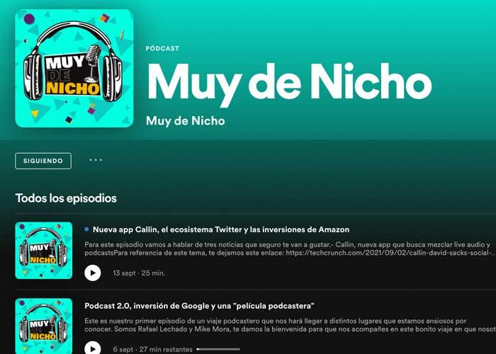 Imagen de Spotify y el podcast Muy de Nicho